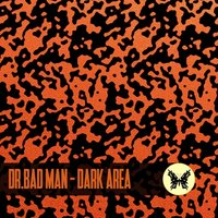 Dark Area — Dr.Bad Man