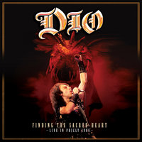 Finding The Sacred Heart: Live In Philly 1986 — Dio