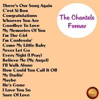 Forever — The Chantels