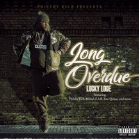 Philthy Rich Presents: Long Overdue — Lucky Loge