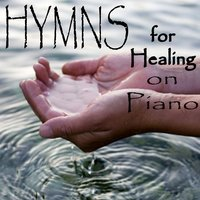 Hymns for Healing on Piano — John Stephens, Hymns on Piano
