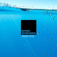 Angel Soul — Mystic Diversions
