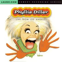 Live from Los Angeles — Phyllis Diller