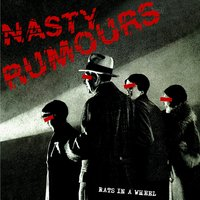 Rats in a Wheel — Nasty Rumours