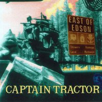 East of Edson — Captain Tractor, Colin Lay