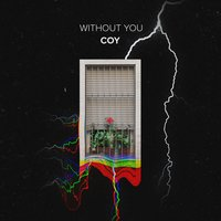 Without You — Coy