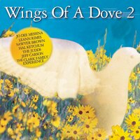 Wings Of A Dove, Vol. 2 — сборник