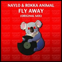 Fly Away — Naylo, Rokka Animal