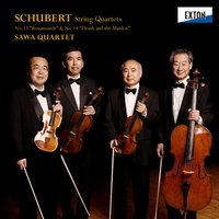 Schubert: String Quartets No. 13 ''Rosamunde'' & No. 14 ''Death and the Maiden'' — Франц Шуберт, Sawa Quartet