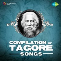 Compilation of Tagore Songs — Rabindranath Tagore