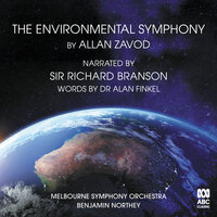 The Environmental Symphony — Sir Richard Branson, Melbourne Symphony Orchestra, Benjamin Northey