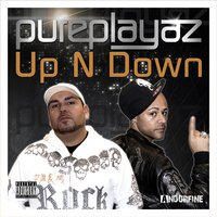 Up n Down — Pure Playaz