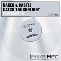 Catch the Sunlight — Baker / Castle, Baker & Castle