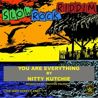 You Are Everything — Nitty Kutchie