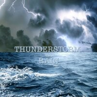 Thunderstorm and Rain — Thunder Storm, Thunderstorm & Thunderstorms