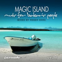 Magic Island - Music For Balearic People, Vol 3 — Roger Shah