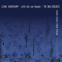 Lost into the Blue — Ack Van Rooyen, Frank Wunsch, Thomas Alkier, Paul G. Ulrich, Ilona Haberkamp, The New Coolnezz