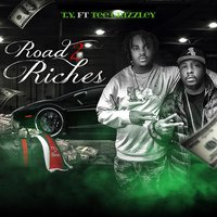 Road to Riches — Tee Grizzley, T.Y.