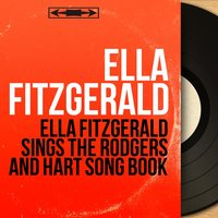Ella Fitzgerald Sings the Rodgers and Hart Song Book — Ella Fitzgerald, Buddy Bregman Orchestra