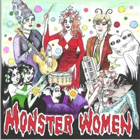 Astral Projectin' — The Monster Women