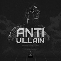 Anti Villain — Outlaw The Artist