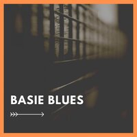 Basie Blues — Count Basie & His Orchestra