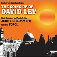 The Going Up Of David Lev — Jerry Goldsmith