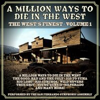 A Million Ways To Die In The West:  The West's Finest Volume 1 — San Fernando Symphonic Assembly