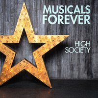 Musicals Forever: High Society — саундтрек, Musical Mania, The Oscar Hollywood Musicals
