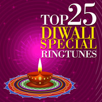 Top 25 Diwali Special Ringtunes — сборник