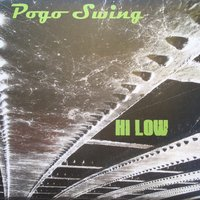 Hi Low — Pogo Swing