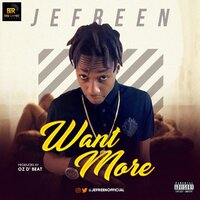 Want More — Jefreen
