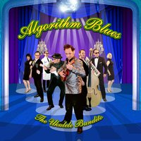 Algorithm Blues — The Ukulele Bandito