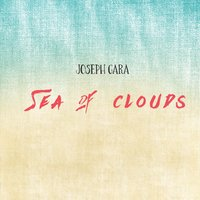 Sea of Clouds — Joseph Gara