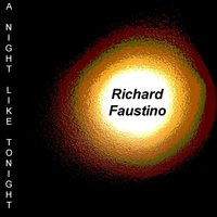 A Night Like Tonight — Richard Faustino