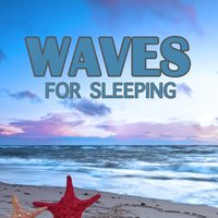 Waves for Sleeping — Deep Sleep Relaxation & Natural Sounds