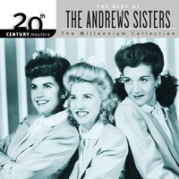 20th Century Masters: Best Of The Andrews Sisters — The Andrews Sisters