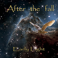 Early Light — After The Fall