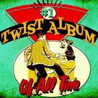 #1 Twist Album of All Time — сборник