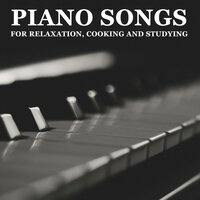 14 Piano Songs for Relaxation, Cooking and Studying — Piano Pianissimo, Exam Study Classical Music, Relaxing Piano Music Universe, Exam Study Classical Music, Relaxing Piano Music Universe, Piano Pianissimo