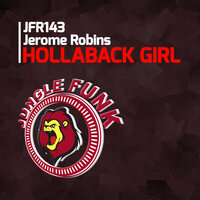 Hollaback Girl — Jerome Robins