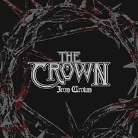 Iron Crown — The Crown