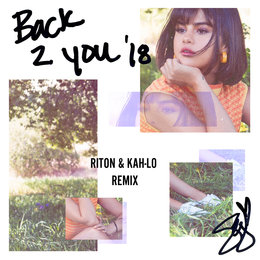 Back To You — Selena Gomez