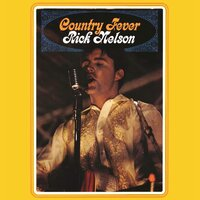 Country Fever — Rick Nelson