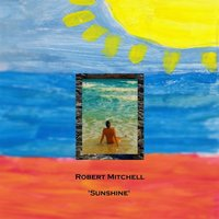 Sunshine — Robert Mitchell