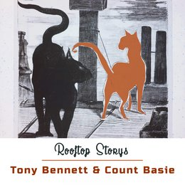 Rooftop Storys — Tony Bennett & Count Basie