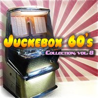 Juckebox 60's Collection, Vol. 8 — сборник
