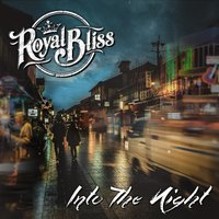 Into the Night — Royal Bliss