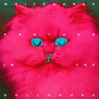 Panther in the Dollhouse — Whitehorse