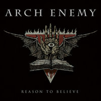 Reason to Believe — Arch Enemy